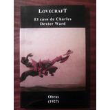 El Caso De Charles Dexter Ward H. P. Lovecraft