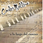 Carlos Mellino - A Lo Largo Del Camino - Cd