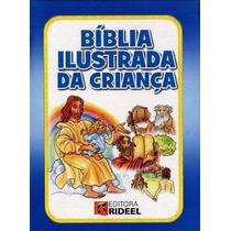 Biblia Ilustrada Da Criança - 4ª Ed. 2013