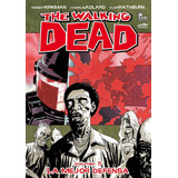 The Walking Dead, Kirkman, Todos Los Tomos Disponibles