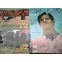 Revistas De Toros El Juli Lote De 3 Campo Bravo