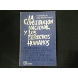 La Constitución Nacional Y Los Derechos Humanos-vanossi Com.