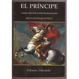 El Principe Nicolas Maquiavelo Libro Nuevo