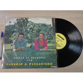 Lp Canario E Passarinho Gaiola De Sucessos (raridade)
