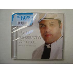 Cd Deus Nos Fez Para Sermos Felizes - Pe. Alessandro Campos