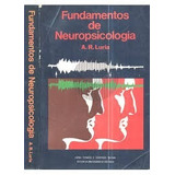 Livro Fundamentos De Neuropsicologia A. R. Luria