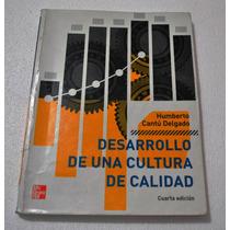 Libro Desarrollo De Una Cultura De Calidad, Humberto Cantú