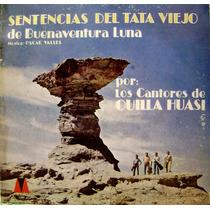Los Cantores De Quilla Huasi Sentencias Del Tata Viejo