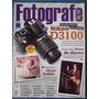 Revista Fotografe Fev/2011 #173 Iturbide Bebês Dilma Sensual