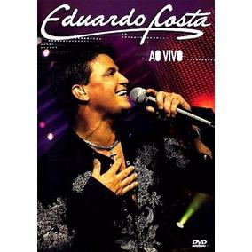 Dvd Eduardo Costa - Ao Vivo Em Bh 2006 (original E Lacrado)