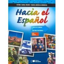 Hacia El Español - Nivel Básico