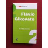 Livro - No Divã Do Gikovate - Flávio Gikovate - Seminovo