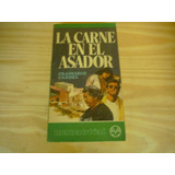 La Carne En El Asador. Francisco Candel.