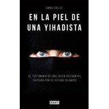 En La Piel De Una Yidahista - Anna Erelle - Epub Mobi Pdf