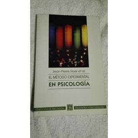 Libro El Método Experimental En Psicología, Jean-pierre Ross