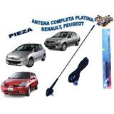 Antena Completa Para Platina Renault Y Peugeot An150