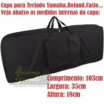 Bag Capa Teclado 5/8 Acolchoada Casio Roland Yamaha Frete Gr