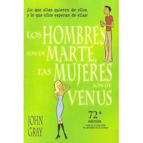 Libro: Los Hombres Son De Marte, Las Mujeres De Venus - Pdf