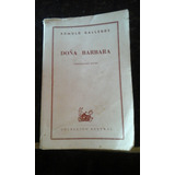 Novela Doña Barbara De Romulo Gallegos