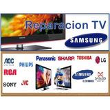 Reparación De Tv, Lcd, Plasma Y Monitor. Solo Taller.