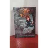 Fairy Oak El Encanto De La Oscuridad
