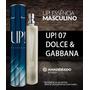 Up Essência Coliseu Nº07 Perfume Masculino ( Dolce Gabbana )