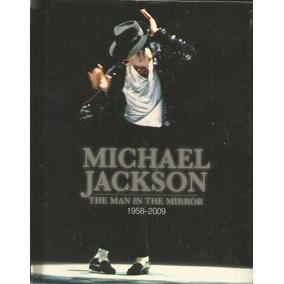 Michael Jackson - The Man In The Mirror - Livro - Em Inglês