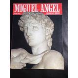 Miguel Angel Todas Las Obrasilustrado Luciano Berti Usado