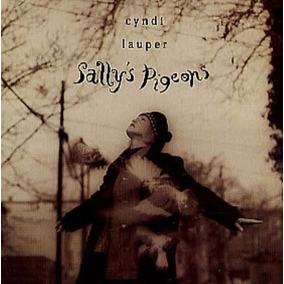 Cd Cyndi Lauper Single Sally´s Pigeons Imp Austria