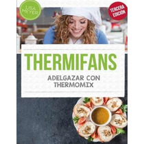 Libro Thermifans: Adelgazar Con Thermomix - Nuevo
