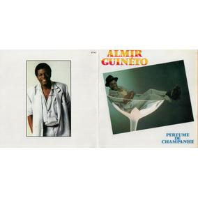 Cd Almir Guineto Perfume De Champanhe 1987 2000 Novo
