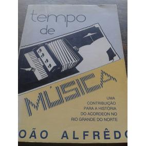 Tempo De Musica - Historia Do Acordeon No Rn