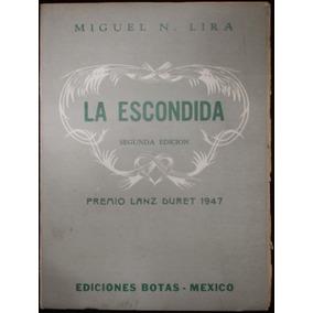 La Escondida - Miguel N. Lira. 1956