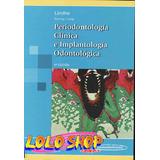 Periodontología Clínica E Implantología Odontológica Digital