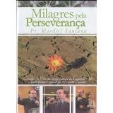 Milagres Pela Perseverança Pastor Mardiel Santana Dvd Novo