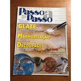 Revista Faça Você Mesmo Passo A Passo Glaze Decoupage