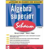 Libro: Algebra Superior - Serie Schaum - Pdf