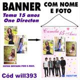 Banner Impresso Aniversário 15 Anos One Direction Will393