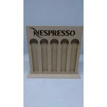 Lindo Porta Capsulas Nespresso Com Base Para Mesa Em Mdf Top