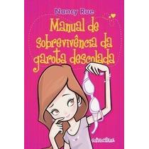 Livro Manual De Sobrevivencia Da Garota Descolada Nancy Rue