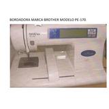 Bordadora Marca Brother Modelo Pe-170/ Bastidor Y Tarjeta