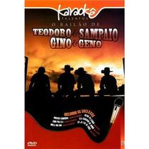 Dvd - Karaokê Talentos: O Bailão De Teodoro & Sampaio / Gino