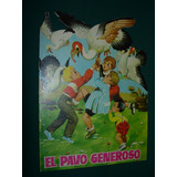 Libro Cuento Infantil Pavo Generoso Toray Sotillos Galceran
