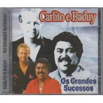 Carlito E Baduy - Cd Os Grandes Sucessos - Lacrado!