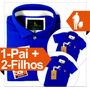 Kit 1 Pai E 2 Filhos Iguais, Qualidade De Importada