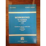 Workbooks For Translating Into English Verbs