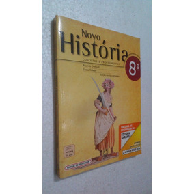 Livro Novo História 8º Ano Conceitos E Procedimentos