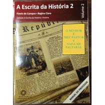 Livro A Escrita Da História 2 Manual Do Professor