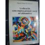 La Educacion Como Empresa Personal Y Social En Latinoamerica