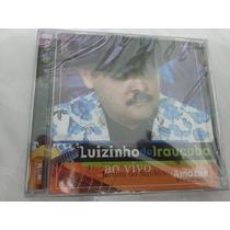 Cd Luizinho De Irauçuba Ao Vivo Cd Do Dvd Ja 27